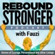 Rebound Stronger with Fauzi
