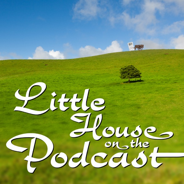 Little House On The Podcast