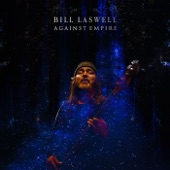 Bill Laswell - The Seven Holy Mountains