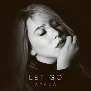 Ayala - Let Go