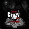 King Von - Crazy Story 2.0 (feat. Lil Durk)