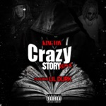 songs like Crazy Story 2.0 (feat. Lil Durk)