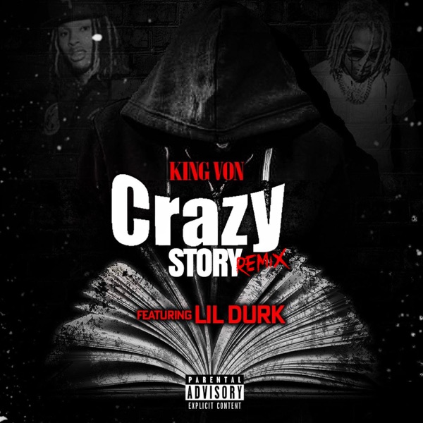 Crazy Story 2.0 (feat. Lil Durk) - Single
