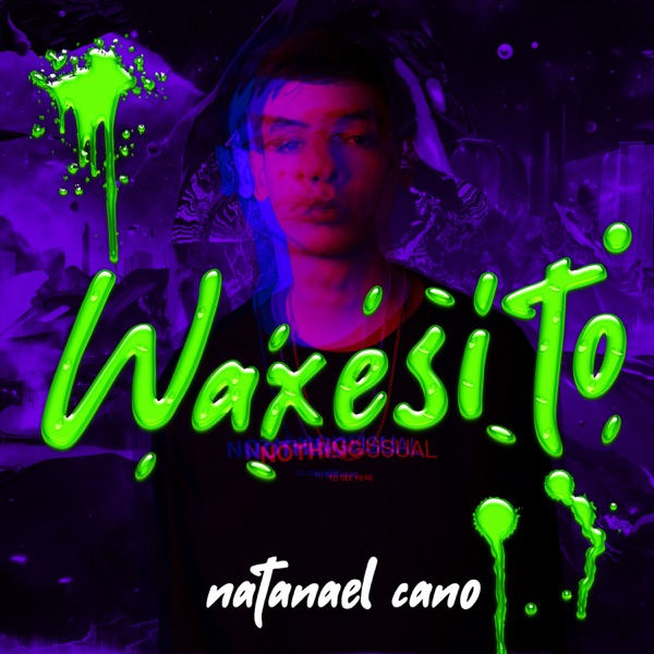 Waxesito - Single