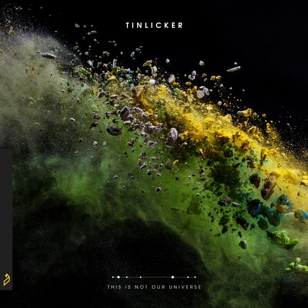 Tinlicker - This Is Not Our Universe album wiki, reviews