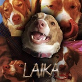 Laika - Every Man for Himself