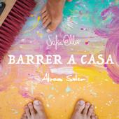 Barrer a Casa - Sofia Ellar & Alvaro Soler