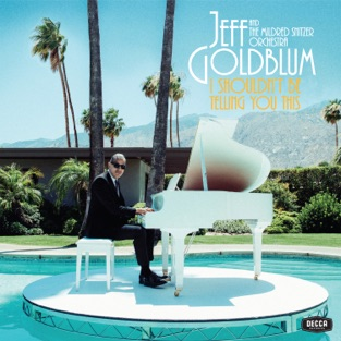 Jeff Goldblum & The Mildred Snitzer Orchestra & Miley Cyrus – The Thrill Is Gone / Django – Single [iTunes Plus AAC M4A]