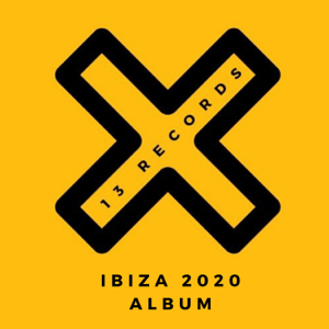 Various Artists - 13 Records Ibiza 2020 Album