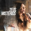 Teus Mistérios - Single
