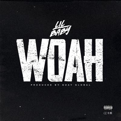 Lil Baby - Woah Lyrics