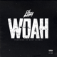 Lil Baby - Woah