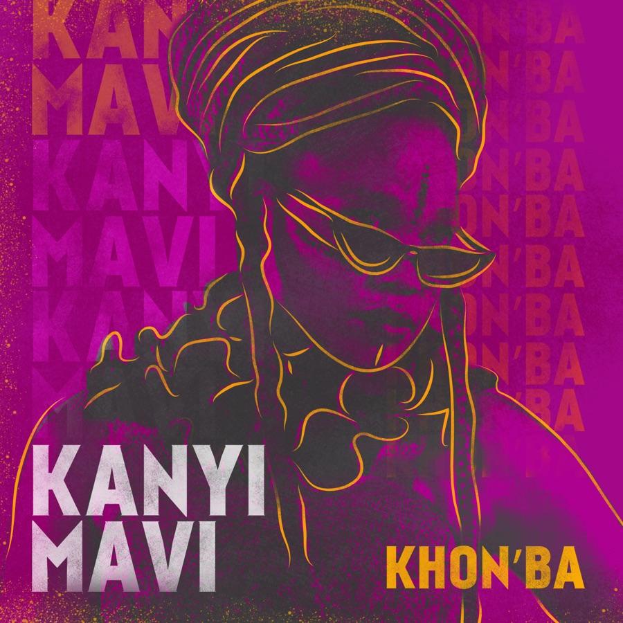 Kanyi Mavi - Khon'ba - EP