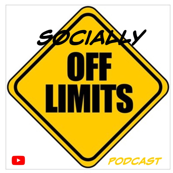 Socially Off Limits's Podcast