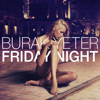 Burak Yeter - Friday Night artwork