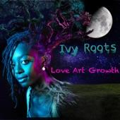 Ivy Roots - Appreciate (feat. Eddie Moore)