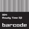 The Rowdy Time - EP, Evol Intent, Chase & Status, Raiden & Spor