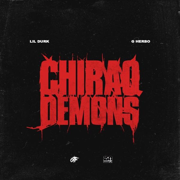 Chiraq Demons (feat. G Herbo) - Single