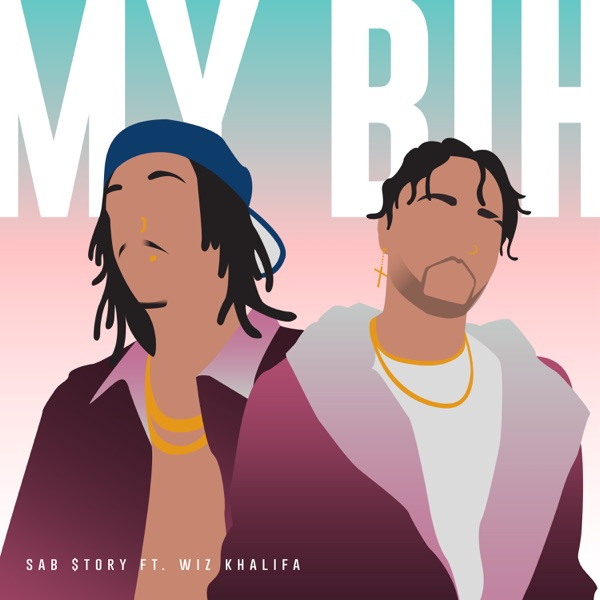 My Bih (feat. Wiz Khalifa) - Single
