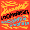 BoomDaBash & Alessandra Amoroso - Karaoke Grafik
