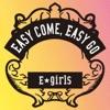 Easy come, Easy Go by E-girls