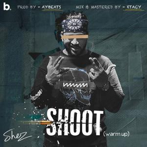 SHEZ - Shoot (Warm Up)
