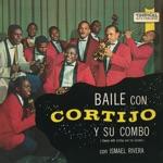 Baile Con Cortijo (feat. Ismael Rivera)