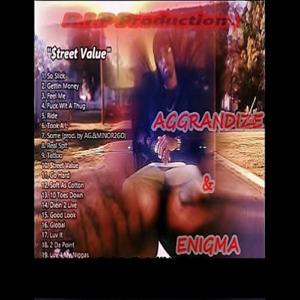 """aggrandize & Enigma - """"Street Value Vol.1"""""""