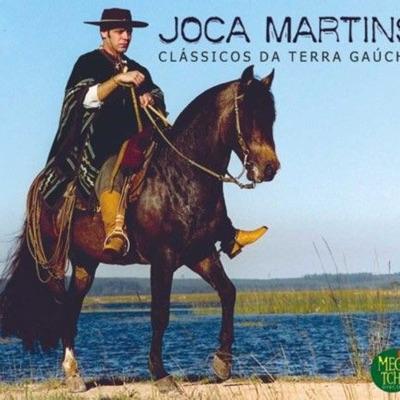 Clássicos da Terra Gaúcha - Joca Martins