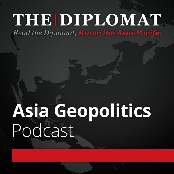 The Diplomat | Asia Geopolitics