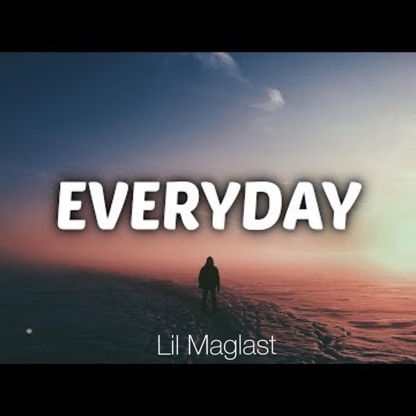 Everyday (feat. NLE Choppa) - Single