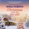 Sheila Roberts - Christmas from the Heart  artwork