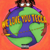 Lil Tecca - We Love You Tecca  artwork