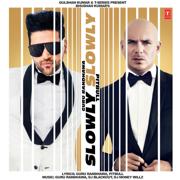 Slowly Slowly - Guru Randhawa & Pitbull - Guru Randhawa & Pitbull