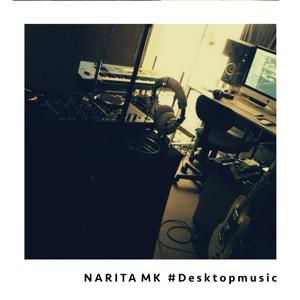 NARITA MK - #Desktopmusic