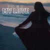 Inez - My Love. artwork