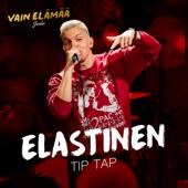 Tip Tap (Vain elämää joulu) - Elastinen