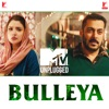 Bulleya MTV Unplugged Single