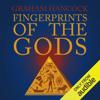 Graham Hancock - Fingerprints of the Gods: The Quest Continues (Unabridged) illustration