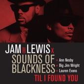 "Til I Found You (feat. Ann Nesby, ""Big Jim"" Wright & Lauren Evans) - Single"
