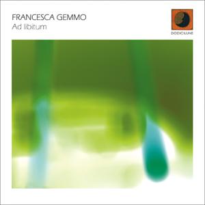 Francesca Gemmo - Ad Libitum