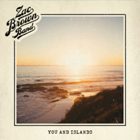 Zac Brown Band - You and Islands artwork