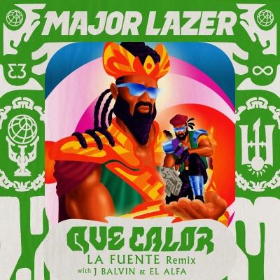 Que Calor (with J Balvin & El Alfa)[La Fuente Remix] - Single - Major Lazer