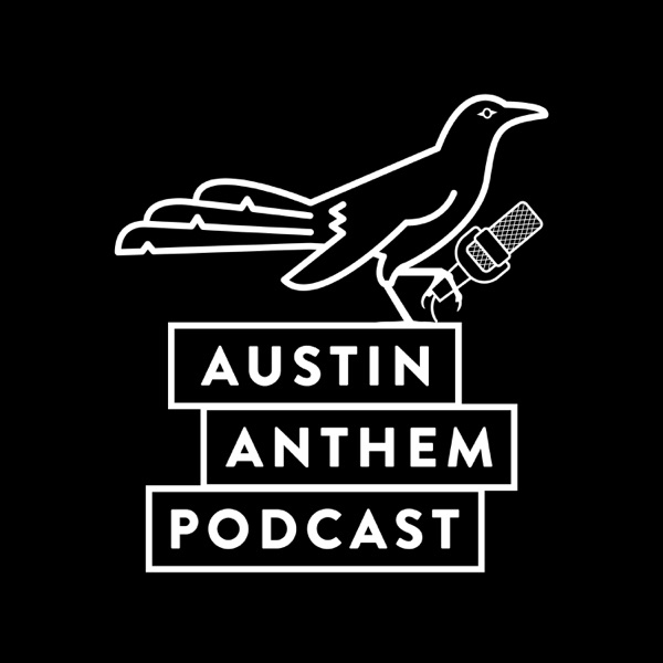 Episode 21 - The Austin Anthem Podcast - The Throw-In Take Over - SXSW Event Details
