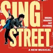 Original Broadway Cast of Sing Street - Up