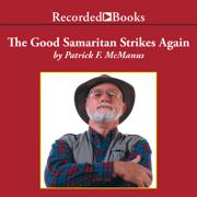 The Good Samaritan Strikes Again