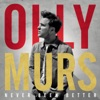 Never Been Better (Expanded Edition), Olly Murs