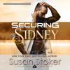 Susan Stoker - Securing Sidney: SEAL of Protection: Legacy, Book 2 (Unabridged)  artwork