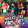 Jagged Edge - Where the Party At? ((Re-Recorded) [Nick Talos Remix]) artwork