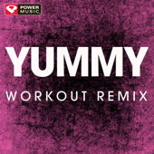 Yummy (Extended Workout Remix)
